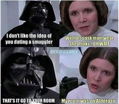 Darth gets not respect. #StarWars<<I really wish they had a scene in the OT after Vader and Leia find out they're related. I feel like she would have been way more snarky/sassy about it than Luke was.