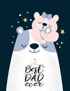 Discover thousands of Premium vectors available in AI and EPS formats Cute Teddy Bears, Baby Art, Cute Images, Nursery Prints, Cute Illustration, Decorating Blogs, Best Dad, Happy Fathers Day, Print Artist
