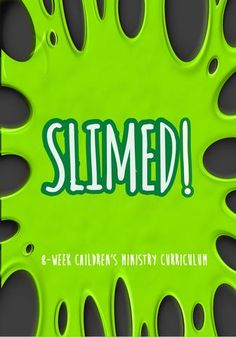 Slime Children's Ministry Curriculum