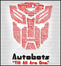 Autobots - Till all are one.