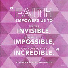 Faith empowers us...