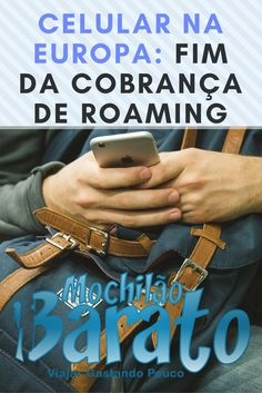 Celular na Europa, chip europa, roaming.