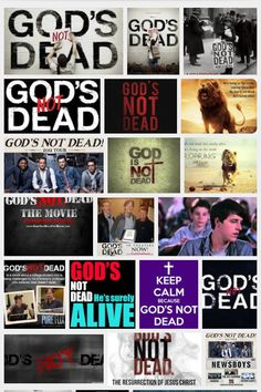God's Not Dead u should go see this movie !!!  It's a Great Show to see. We went to see it April 13th, 2014. It's Really a awesome show.