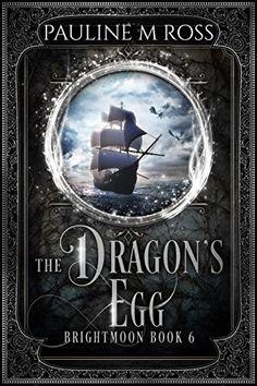 The Dragon's Egg (Brightmoon Book 6) by Pauline M. Ross https://www.amazon.com/dp/B01F2JXJQK/ref=cm_sw_r_pi_dp_x_lNWhzb10N78CX