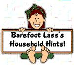 Barefoot Lass   Lots of household hints on this site,  beauty tips, stain removal, pet tips and yes cooking tips.