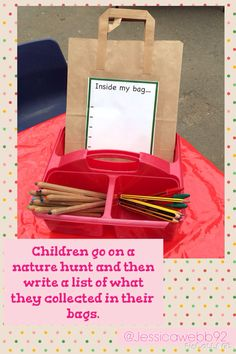 Children go on a nature hunt and write a list of what they have collected in their bags afterwards. Forest School Activities, Eyfs Activities, Nursery Activities, Autumn Activities, Writing Activities, Eyfs Classroom, Outdoor Classroom, Outdoor School, Reception Classroom Ideas