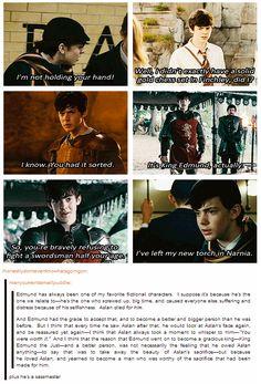 Edmund Pevensie, the sassmaster. Edmund became my favorite Pevensie because of pretty much everything said in this!