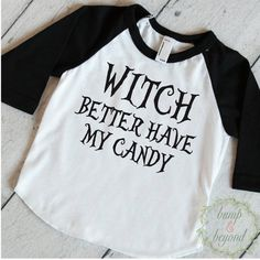 Toddler Halloween Shirt, Witch Better Have My Candy, Kids Halloween Shirt, Halloween Shirt for Boys, Toddler Halloween Outfit