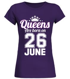 "# QUEENS ARE BORN ON 26 JUNE .  These shirts are only available for LIMITED TIME!Guaranteed safe and secure checkout via:Paypal | VISA | MASTERCARD | AMEX | DISCOVERTIP: SHARE it with your friends, buy 2 shirts or more and you will save on shipping.* HOW TO ORDER?1. Select style and color2. Click ""Green Button""3. Select the size and quantity4. Enter shipping and billing information5. Done! Simple as that!"