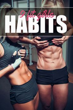 9 Habits Of Fit Girls - How To Stay Fit And Healthy! - Fit Girl's Diary