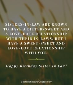 29 Compelling Sister In Law Quotes Just Sayin Sister In Law