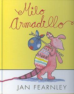 5-7 AÑOS. Milo Armadillo / Jan Fearnley. Milo Armadillo es el nuevo regalo de cumpleaños de María. Practica deportes. Le gusta la música. Es el compañero ideal para embarcarse en una aventura. Sin embargo, NO es el conejo rosa y esponjoso que la niña desea. ¿Podrá María llegar a querer a su armadillo rosa y esponjoso tal como es?