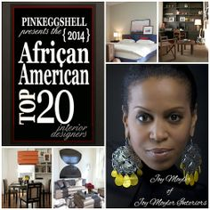It's Day 14 on the African American Top 20 Interior Designers of 2014 countdown and it's time to recognize another fellow honoree. Let me introduce you to another returning honoree, Joy Moyler of Joy Moyler Interiors. Joy is based in New York, but she also serves the remaining United States and abroad. #AATOP20 #interiordesigners #amazingtalent