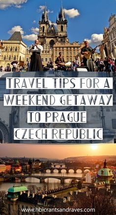 Prague, Czech Republic - Travel Tips for a Weekend Getaway