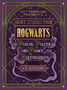 Short Stories from Hogwarts of Power, Politics and Pesky Poltergeists (Pottermore Presents) by J.K. Rowling.  These stories give you a glimpse into the darker side of the wizarding world, revealing the ruthless roots of Professor Umbridge, the lowdown on the Ministers for Magic and the history of the wizarding prison Azkaban. You will also delve deeper into Horace Slughorn's early years as Potions master at Hogwarts - and his acquaintance with one Tom Marvolo Riddle.