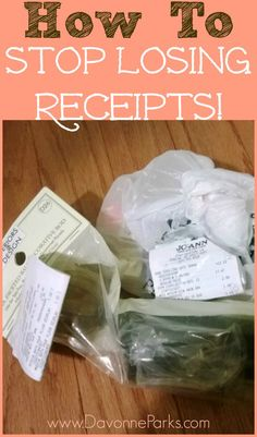 How to Stop Losing Receipts - Davonne Parks