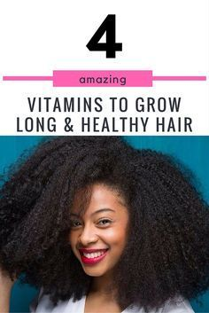 The combination of nutrition and great natural hair products will make your hair grow healthy and long. Here are 4 great vitamins for hair growth and skin.