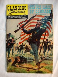 The RED BADGE Of COURAGE by Stephen Crane. Classics Illustrated ...