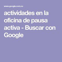 actividades en la oficina de pausa activa - Buscar con Google