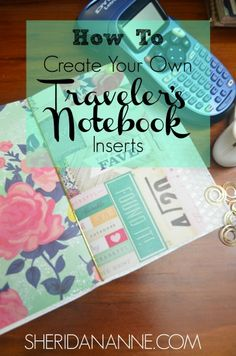 How To Create Your Own Traveler's Notebook