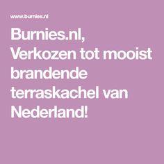 Burnies.nl, Verkozen tot mooist brandende terraskachel van Nederland!