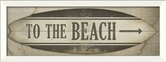 """""""To The Beach"""" Sign Print - contemporary - Prints And Posters - The Artwork Factory"""
