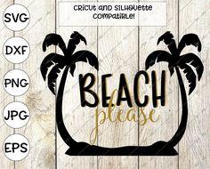 beach svg, summer svg, beach please svg, svg for cricut design space, dxf, silhouette, summer clipart, beach shirt, summer shirt, printable by DigitalistDesigns on Etsy