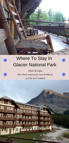 The best hotels and lodges in and around Glacier National Park, Montana, including Many Glacier Hotel and Belton Chalet. Plus tons of information on hotel dining rooms, local distilleries, craft cocktails, what to eat and where to go in Western Montana. Everything you need for your Montana trip itinerary and to plan your Montana travel ideas.