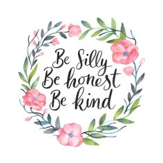 Best Inspirational Quotes About Life QUOTATION Image : Quotes Of the day Life Quote Reposting 'Be silly be honest be kind' Ralph Waldo Emerson Sharing is Caring Keep QuotesDaily up share this quote ! Cute Quotes, Happy Quotes, Words Quotes, Wise Words, Positive Quotes, Sayings, Wedding Nails For Bride, Bride Nails, Calligraphy Quotes