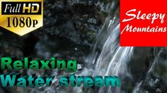Relaxing Water Stream | To Fall Asleep To | Relieve Stress | Meditate | ...