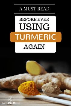 This is A Must Read Before Ever Using Turmeric Again via @dailyhealthpost