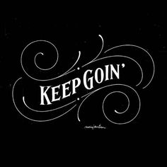 Keep Goin\' -From @novia_jonatan . . #pixelsurplus #typography #type #dailytype #thedailytype #typelove #typedesign #graphicdesigns #graphicdesigners #typeeverything #inspiration #handlettering #handdrawn #designer #design #calligraphy #quote #quotes #quoteoftheday #fb #typespire #typegang #goodtype #illustration #handlettered #designers #lettering