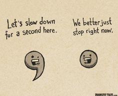 Always use correct punctuation kids