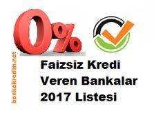 Faizsiz Kredi Veren Bankalar 2017