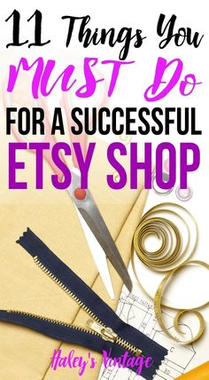 11 Things You MUST Do For a Successful Etsy Shop - Haley's Vintage - - Having a successful Etsy shop does not happen by chance! Read my tips if you are ready to push your Etsy shop to the next level and become a success too. What To Sell, Make And Sell, How To Make Money, Sell On Etsy, My Etsy Shop, Planners, Starting An Etsy Business, Curriculum Vitae, Etsy Seo
