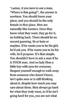 """...what he wants...."""" But when a guy does this.. the woman runs.."""