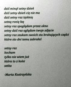 Marta Kostrzyńska Funny Picture Quotes, Love Quotes, Feeling Down, How Are You Feeling, Polish Words, Ever Quote, Beautiful Stories, Jealousy, Word Porn