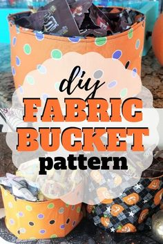 How to make a fabric bucket for all occasions including Halloween, Christmas or just to get organized. Halloween Sewing Projects, Easy Sewing Projects, Sewing Projects For Beginners, Sewing Tutorials, Sewing Crafts, Diy Halloween Buckets, Fun Bucket, Sewing Patterns For Kids, Sewing Ideas