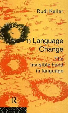 On Language Change by Rudi Keller. $11.02. 198 pages. Author: Rudi Keller. Publisher: Taylor & Francis; annotated edition edition (March 30, 2007)