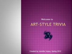 The smARTteacher Resource: Art Style Trivia.  Powerpoints & Worksheets