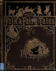 Peter Christen Asbjørnsen, Folk and fairy tales (1883)