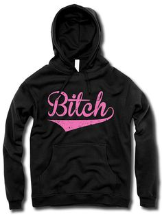 "Women's ""The Bitch"" Hoodie by The T-Shirt Whore (Black)"