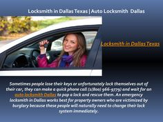 Locksmith in Dallas Texas | Auto Locksmith Dallas  http://toprated-locksmith-service-24hr.com/locksmith-frequently-asked-questions/  -  Sometimes people lose their keys or unfortunately lock themselves out of their car, they can make a quick phone call (1(800) 966-9779) and wait for an auto locksmith Dallas to pop a lock and rescue them. An emergency locksmith in Dallas works best for property owners who are victimized by burglary because these people will naturally need to change their lock…