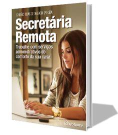 Acabou de sair do forno: e-book com todas as informações sobre Secretária Remota. Chegou a sua vez de trabalhar em casa ;) #homeoffice #secretariaremota #gohome