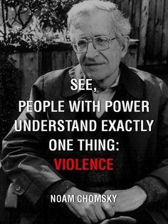 Violence- Noam Chomsky