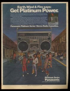 """Earth Wind and Fire hawking Panasonic ghetto blasters to """"the kids"""""""