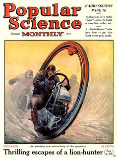 Popular Science Monthly magazine (1924), future bike. Spaceship, pulp retro futurism back to the future tomorrow tomorrowland space planet age sci-fi airship steampunk dieselpunk
