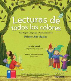 Lecturas de todos los colores 1º grado  Libro de lectura de 1º. Libros chilenos…