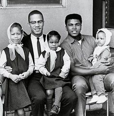 Malcolm X,  Muhammad Ali and their little ones...
