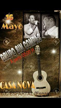 Os recordamos que este SÁBADO 16 de Mayo, a partir de las 00:00, tendremos en Casanova Copas al grupo SIN COMPÁS y MIGUEL DE LA FUENTE. ¡¡¡Os esperamos!!! ___________________ CASANOVA COPAS FACEBOOK: https://www.facebook.com/casanovacopasespartinas C.C. El Espartal, Espartinas, Sevilla FICHA portalespartinas.com: http://elportaldeespartinas.blogspot.com.es/p/casanova-copas-c.html FICHA portaljarafe.es: http://elportaldelaljarafe.blogspot.com.es/p/casanova-copas.html